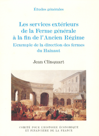 Livre numérique Les services extérieurs de la Ferme générale à la fin de l'AncienRégime