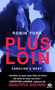 Caroline & West - Tome 1 : Plus loin