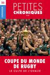Livre numérique Petites Chroniques #25 : Coupes du Monde de Rugby — Le culte de l'ovalie