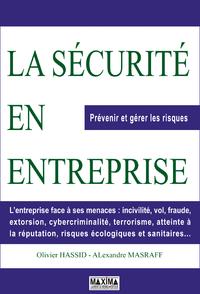 La sécurité en entreprise, PRÉVENIR ET GÉRER LES RISQUES