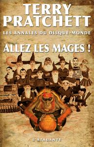 Les annales du Disque-monde. Volume 33, Allez les mages !