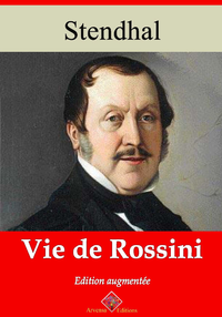 Vie de Rossini – suivi d'annexes, Nouvelle édition 2019