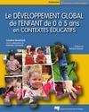 Livre numérique Le développement global de l'enfant de 0 à 5 ans en contextes éducatifs