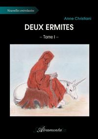 Deux ermites, Tome 1
