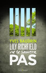 Lily Richfield ne te sauvera pas
