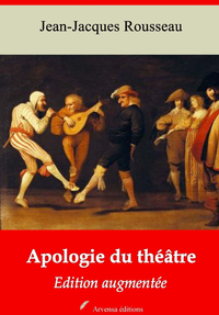 Apologie du théâtre – suivi d'annexes, Nouvelle édition 2019
