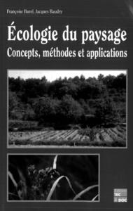 Écologie du paysage: Concepts, méthodes et applications (6° tirage 2006)