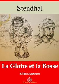 La Gloire et la Bosse ? suivi d'annexes