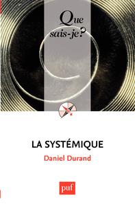 La systémique, « Que sais-je ? » n° 1795
