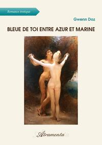 Bleue de toi entre azur et marine