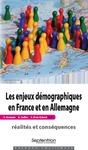 Livre numérique Les enjeux démographiques en France et en Allemagne: réalités et conséquences