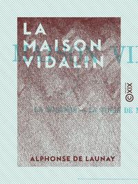 La Maison Vidalin