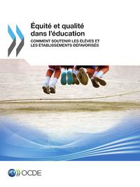 Équité et qualité dans l'éducation