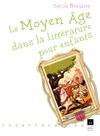 Livre numérique Le Moyen Âge dans la littérature pour enfants