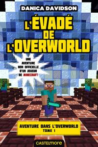 L'Évadé de l'Overworld