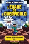 Livre numérique L'Évadé de l'Overworld