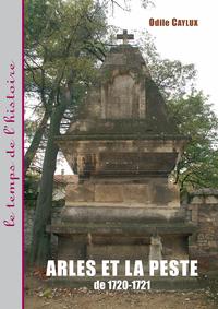 Livre numérique Arles et la peste de 1720-1721