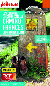Chemins de Compostelle - Camino Francés 2016 Petit Futé (avec cartes, photos + avis des lecteurs)