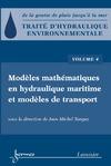 Livre numérique Traité d'hydraulique environnementale Volume 4: modèles mathématiques en hydraulique maritime et modèles de transport