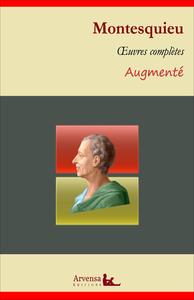 Charles de Montesquieu : Oeuvres complètes et annexes (annotées, illustrées), De l'esprit des lois, Lettres Persanes, Considérations sur les causes de la grandeur des Romains et