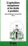 Livre numérique L'agriculture européenne et les droits à produire