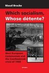 Livre numérique Which Socialism, Whose Détente?