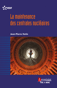 La maintenance des centrales nucléaires