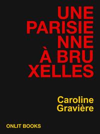 Une Parisienne à Bruxelles