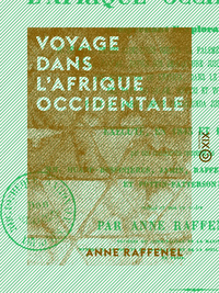 Voyage dans l'Afrique occidentale, 1843-1844
