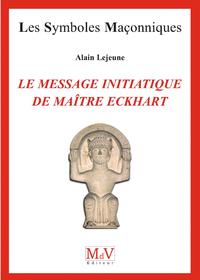 Le Message Initiatique De Ma Tre Eckhart De La