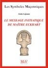 Livre numérique N.64 Le message initiatique de maître Eckhart - De la porte du temple à l'accomplissement