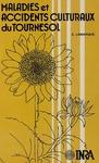 Livre numérique Eléments de reconnaissance des maladies et accidents culturaux du tournesol rencontrés en France