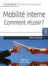 Livre numérique Mobilité interne - Comment réussir ?