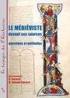 Livre numérique Le médiéviste devant ses sources