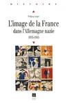 Livre numérique L'image de la France dans l'Allemagne nazie