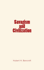 Savagism and Civilization
