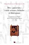 Livre numérique Des «passeurs» entre science, histoire et littérature