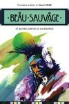 Livre numérique Beau Sauvage et autres contes de la Mauricie