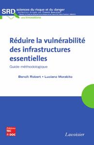 Livre numérique Réduire la vulnérabilité des infrastructures essentielles (SRD, série Innovations)