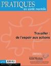 Livre numérique Pratiques en santé mentale n°3 Travailler : de l'espoir aux actions