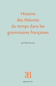 Livre numérique Histoire des théories du temps dans les grammaires françaises