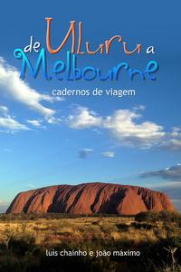 De Uluru a Melbourne, Cadernos de viagem