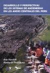 Livre numérique Desarrollo y perspectivas de los sistemas de andenería de los Andes centrales del Perú