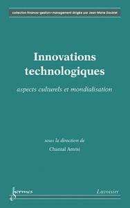 Innovations technologiques: aspects culturels et mondialisation