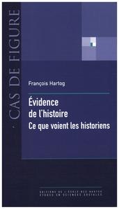 Évidence de l'histoire, Ce que voient les historiens