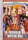 Livre numérique Le pouvoir au Moyen Âge
