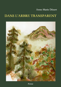 Dans l'arbre transparent