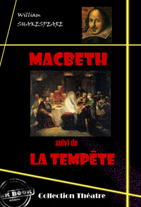 Macbeth (suivi de La tempête)