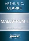 Livre numérique Maelström II (suivi de) Qui est à l'appareil ? (suivi de) La Nourriture des dieux