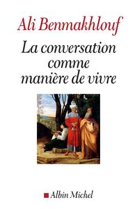 La Conversation comme mani?re de vivre
